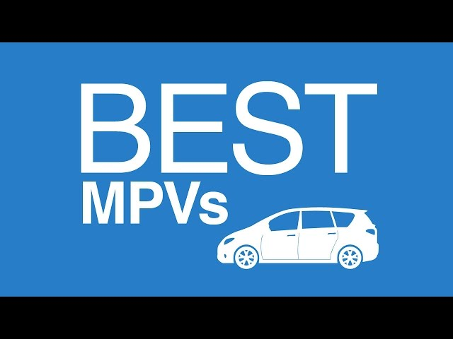 Best MPVs: Our top 5