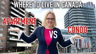Living in Canada | What to rent apartment or condominium?