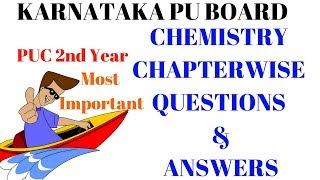 Chemistry puc 2nd year important questions|Karnataka pu board|NCERT| Most important questions 2018