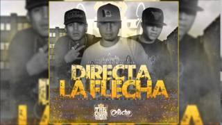 The Crash Lokote - Directa La Flecha ft. Mc Wyser & Mc Oner