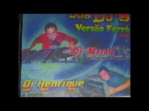 ▀_▀ PRA RELEMBRAR FORRÓ 2008 DJ MACALÉ E DJ HENRIQUE