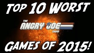 Top 10 WORST Games of 2015!