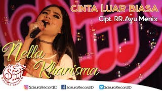 Download lagu Nella Kharisma Cinta Luar Biasa MP3