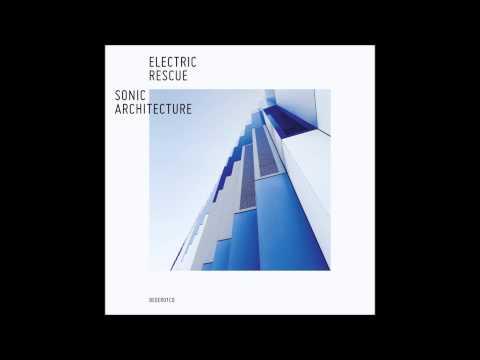Electric Rescue - Sonic Architecture Bonus Continuous Mixed Version