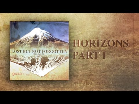 Lost But Not Forgotten - Horizons Part I - FULL EP