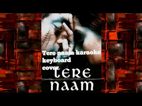 tere-naam-title-song-karaoke-keyboard-cover-by-srajan.....(ncs-sound)