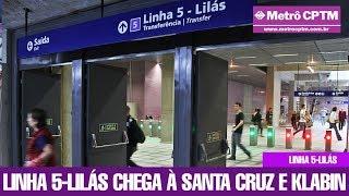 Interligações da Linha 5-Lilás em Santa Cruz e Chácara Klabin
