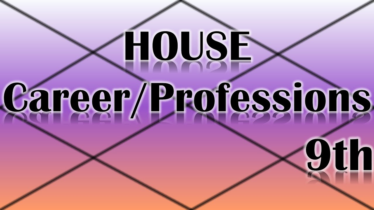 Careers/Professions Ruled by the 9th House (Vedic Astrology)