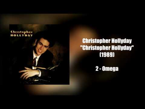 Christopher Hollyday - Christopher Hollyday (1989 - Full Album)