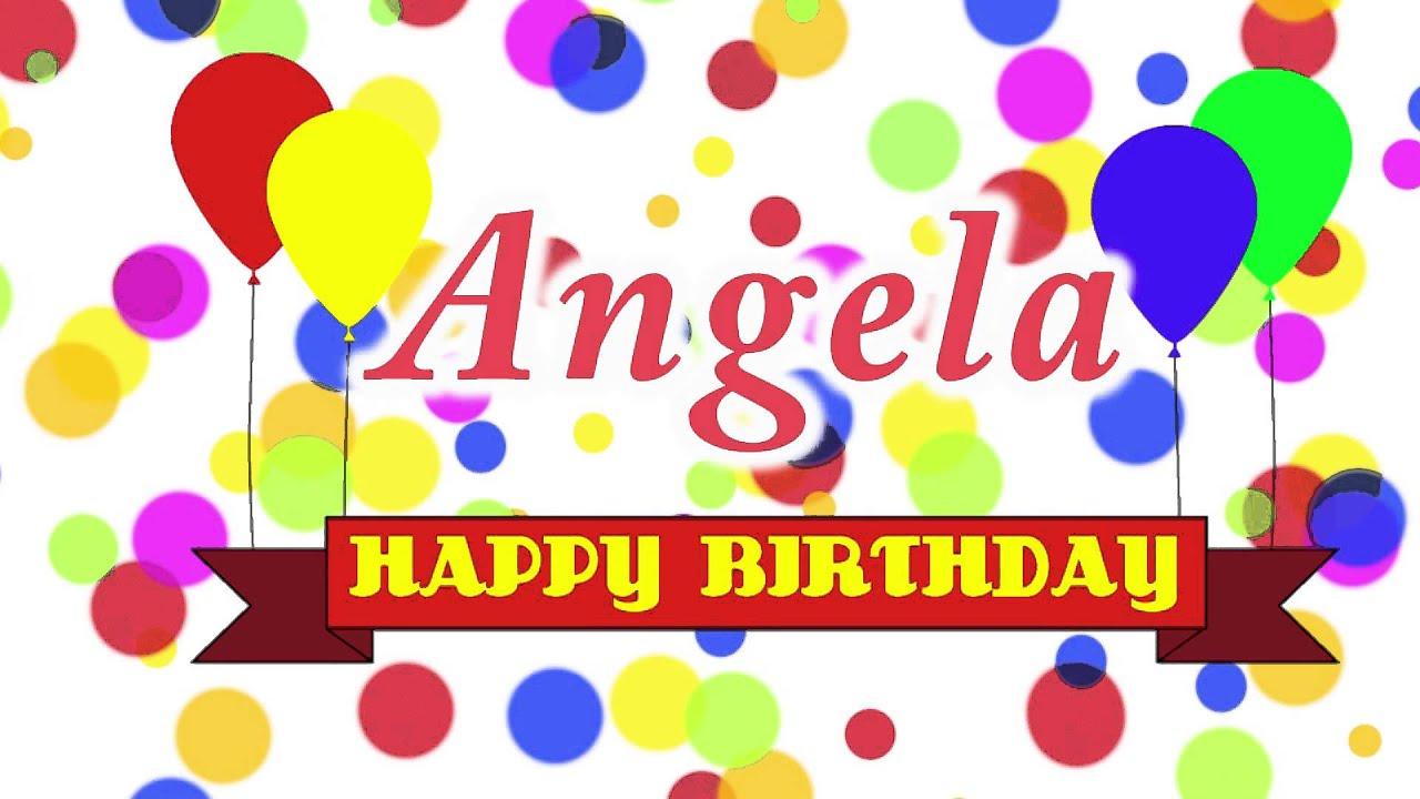 Happy Birthday Angela Song - YouTube