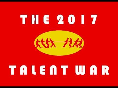 The 2017 Talent War