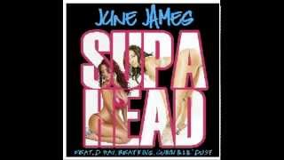 "JUNE JAMES FEAT. D-RAY,BEAT KING,QUINN,& LIL DUST - ""SUPA HEAD"" PROD BY JUNE JAMES"