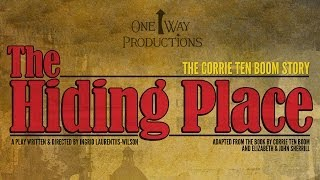 One Way Productions' The Hiding Place