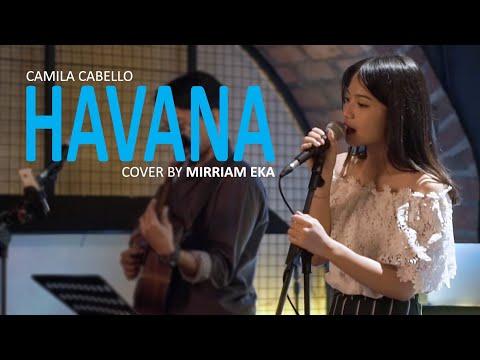 Camila Cabello - Havana cover by Mirriam Eka