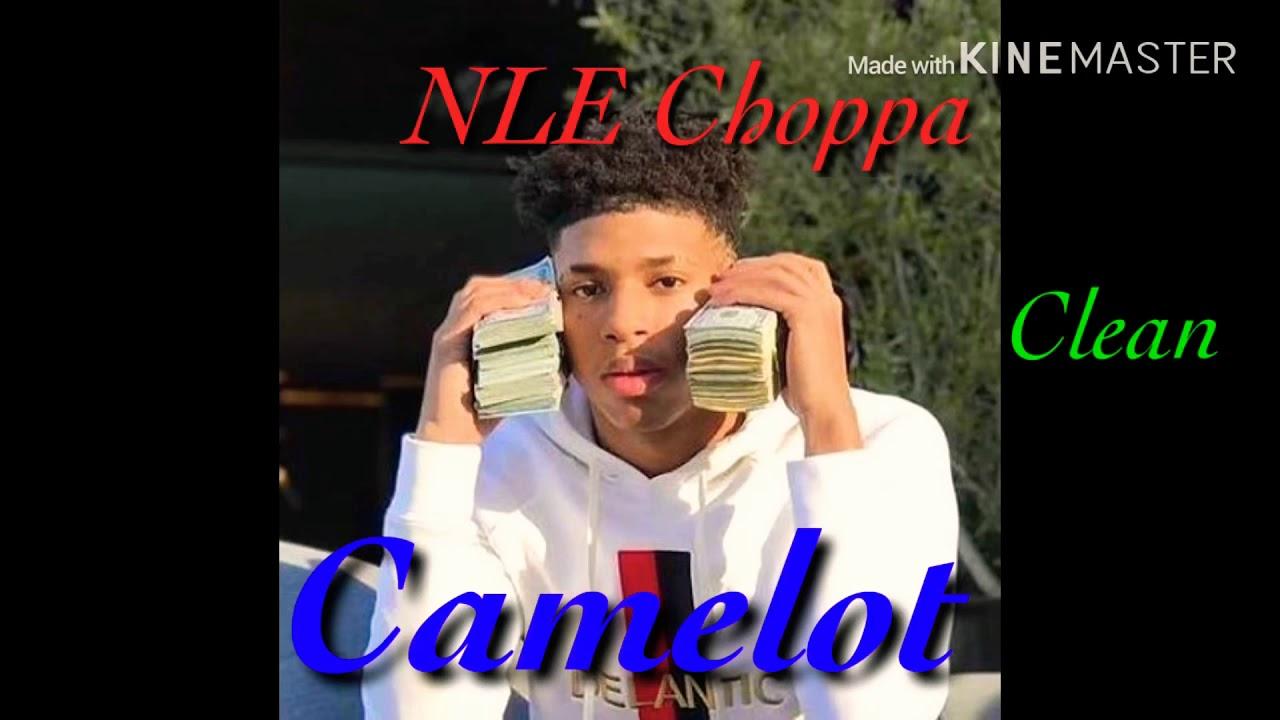 nle choppa camelot clean