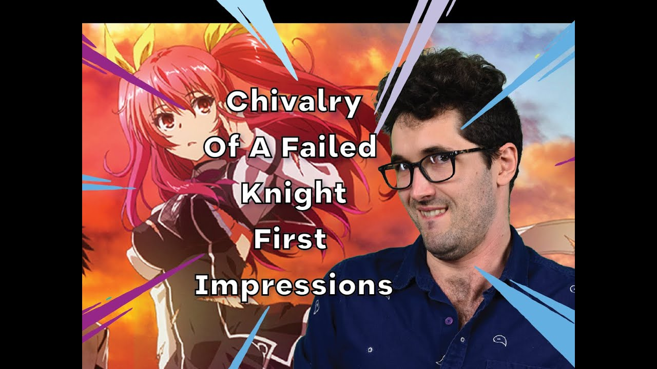 Chivalry Of A Failed Knight Bs