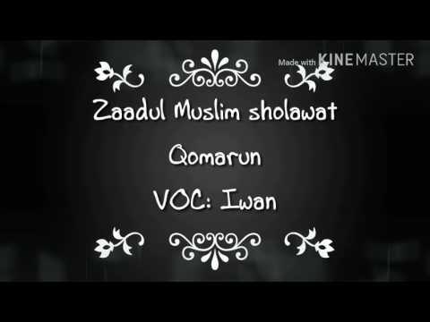 Zaadul Muslim - Qomarun (Voc: Iwan)