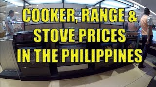 Cooker, Range and Stove Prices In The Philippines.