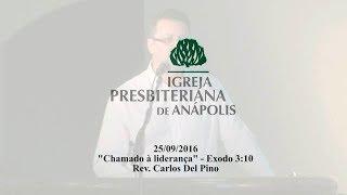 chamado a lideranca - Ex.3.10 - Rev. Carlos Del Pino