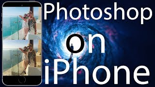 How to Photoshop Your Photo on iPhone 5s, 6, 7, 8, X 2018
