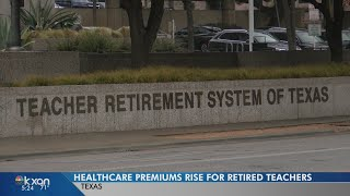 Healthcare premiums rise for retired teachers in Texas