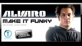 Alvaro - Make it Funky (Original Mix) REAL FULL!