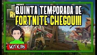 FORTNITE CHEGA NA QUINTA TEMPORADA COM MUITAS NOVIDADES!!!