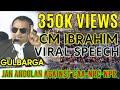 Arey Modi!! Kya Kaam Kariya Re Bawa: CM Ibrahim Slams CAA_NRC In Funny & Firing Speech At Gulbarga