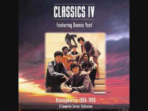 Classics IV - Every Day With You Girl