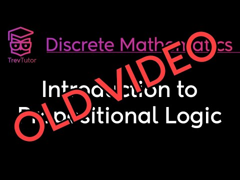 [Discrete Math 1] (OLD) Introduction to Propositional Logic