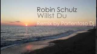 Скачать Robin Schulz Willst Du Remix By Portentoso Dj
