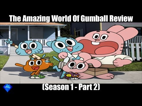 Review of The Amazing World of Gumball (Season 1 - part 2)