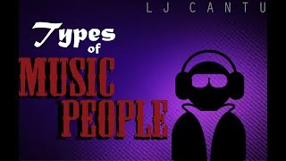 Types of Music People