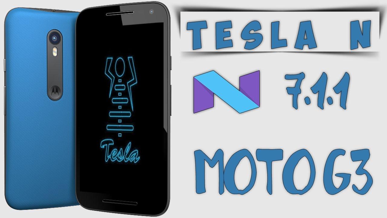 ROM Tesla N 7 1 1 Oficial Para MOTO G3