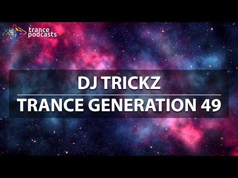 Trance Generation 49 by DJ Trickz