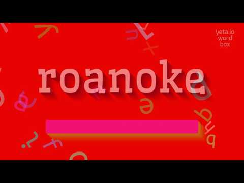 "How to say ""roanoke""! (High Quality Voices)"