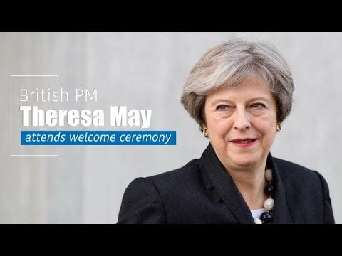 Live: British PM Theresa May attends welcome ceremony英国首相特蕾莎•梅出席欢迎仪式