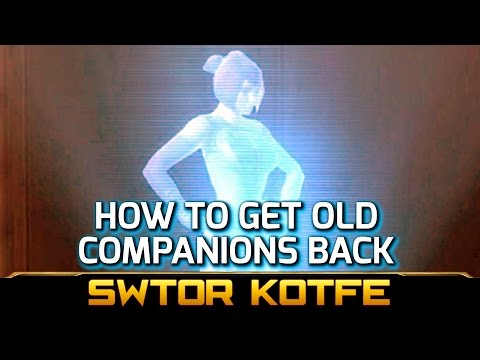 Swtor Kotfe How To Get Old Companions Like Kira Carsen Back Asap