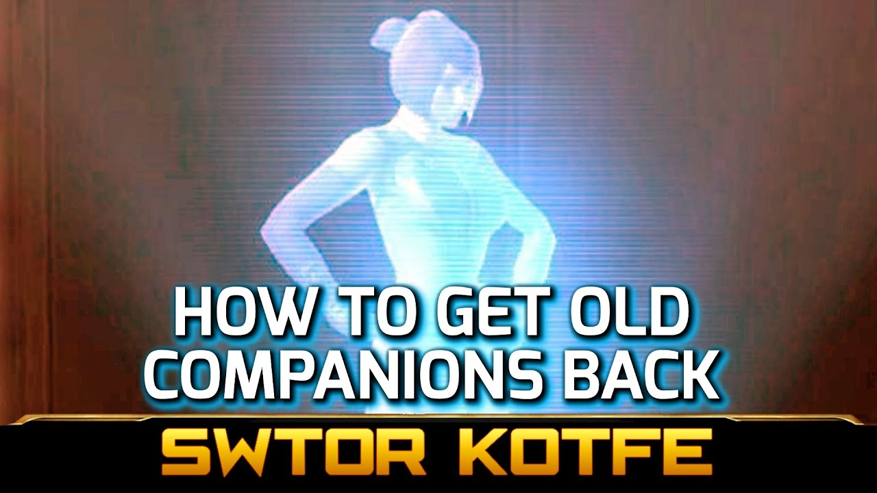 Swtor Kotfe How To Get Old Companions Like Kira Carsen Back Asap