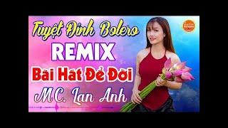 Ngợi Ca Quê Hương Em Remix LK Nhạc Sống DJ Remix Bốc Lửa Tuyệt Phẩm Bolero DJ Remix PHÊ TÁI TÊ