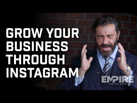 How to Grow Your Business Through Instagram | Empire Podcast Show