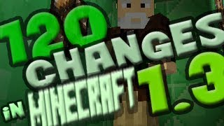 120 Changes in Minecraft 1.3!