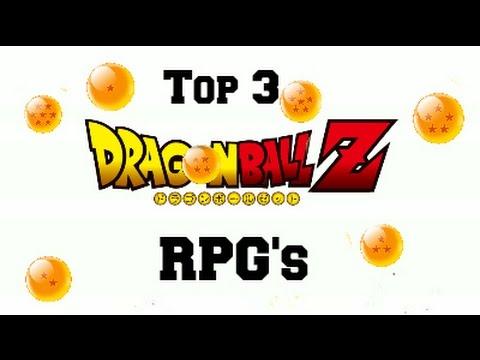 Top 3 Dragon Ball Z RPG's.