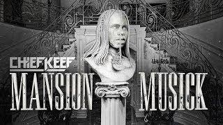Chief Keef - Belieber (Mansion Musick)