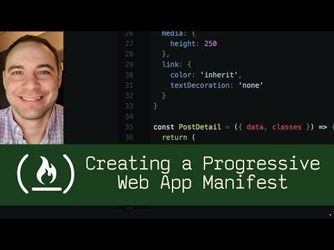 Creating A Progressive Web App Manifest (P5D100) - Live Coding With Jesse