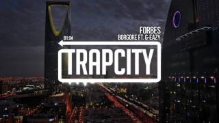 Download Borgore & G-Eazy - Forbes
