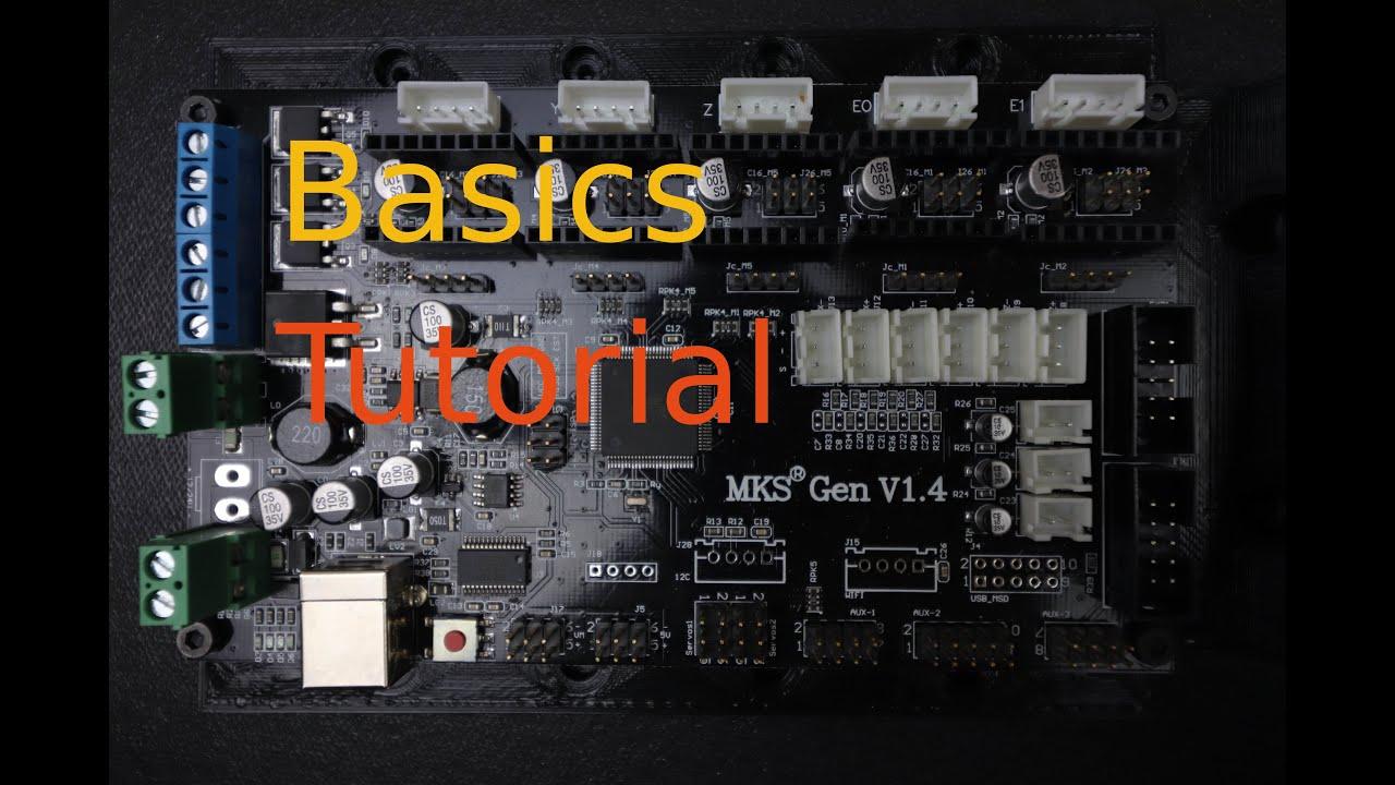 MKS Gen 1.4 - Basics