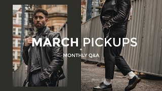 MARCH FAVOURITE PICKUPS | Monthly Q&A | Men's Fashion | Daniel Simmons