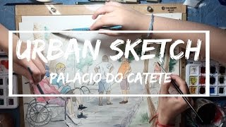 URBAN SKETCH - Palácio do Catete
