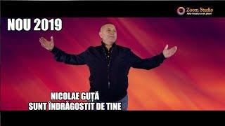 Nicolae Guta - Sunt indragostit de tine (Originala 2019)